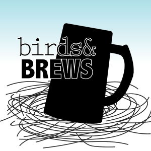 Birds & Brews!